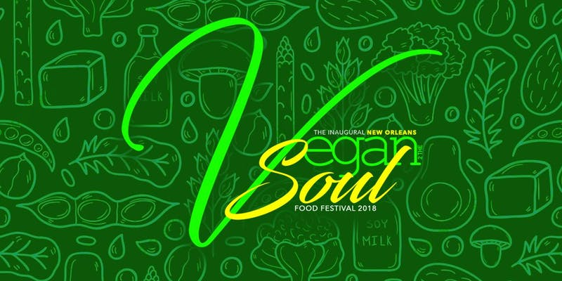 NOLA Vegan Soul Food Fest
